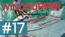 Windsurfer International Magazine | April 2011 Issue 17 is Live - 8th April, 2011