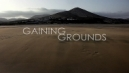 Gaining Grounds Movie Trailer - 13th January, 2011