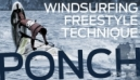 Windsurfing Freestyle Technique | Ponch