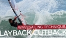 Windsurfing Technique Wavesailing Layback Cutback with Daida Moreno